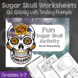 Sugar Skull Activity with Writing prompts