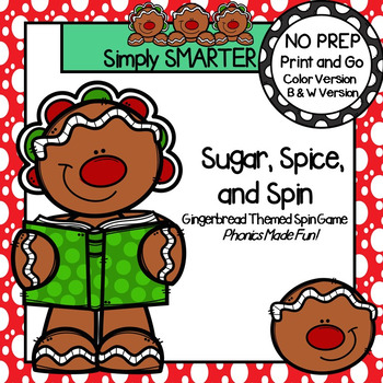 Sugar, Spice, and Spin:  NO PREP Gingerbread CVC Word Spin Game