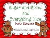 Gingerbread Men ~ Sugar and Spice and Everything Nice Math Stations