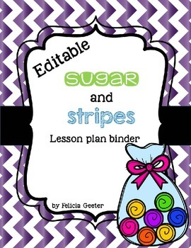 Sugar and Stripes Lesson Plan Binder Resources {Editable}