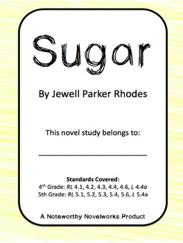 Sugar by Jewell Parker Rhodes Novel Study / Full Key