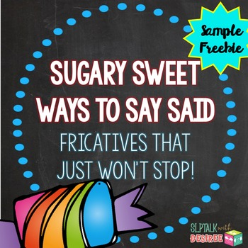 Sugary Sweet Ways to Say Said FREEBIE