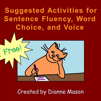 Suggested Activities for Sentence Fluency, Word Choice, and Voice