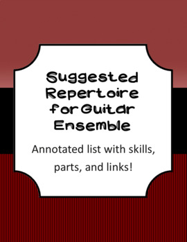 Suggested Repertoire for Guitar Ensemble