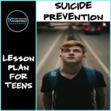 "School Counseling ""Suicide Prevention"" Lesson for Teens in"