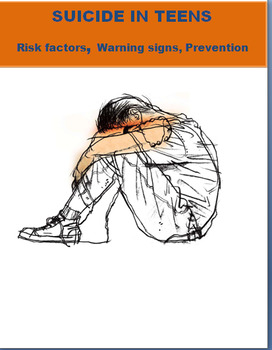 Suicide in teens: A guide on risk factors, warning signs, prevention, activities