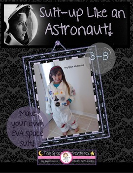 Suit-up Like An Astronaut