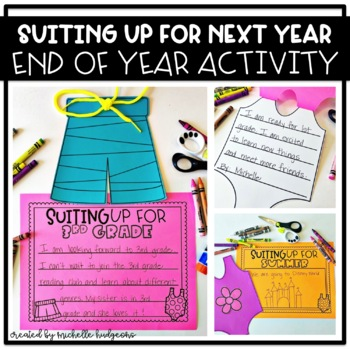 End of Year Activity | Suiting Up For Next Year End of Year Craft Writing