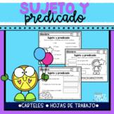 Sujeto y predicado (Subject & Predicate) SPANISH