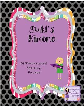Suki's Kimono Differentiated Spelling (Scott Foresman Reading Street)