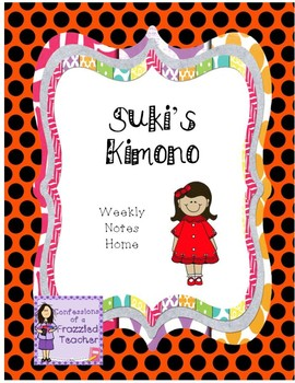 Suki's Kimono Weekly Take Home Letters (Scott Foresman Reading Street)