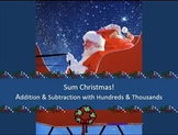Sum Christmas: Addition & Subtraction with Hundreds & Thousands