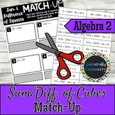 Sum & Difference of Cubes Match-Up; Algebra 2, Factoring