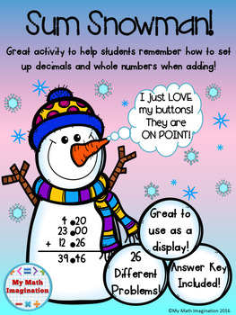 Adding Decimals & Whole Numbers - Sum Snowman! Activity by ...