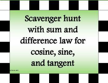 Scavenger Hunt for sum and difference law for cosine, sine, and tangent
