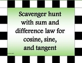 Scavenger Hunt for sum and difference law for cosine, sine