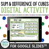 Sum and Difference of Cubes Factoring Activity for Google Slides™