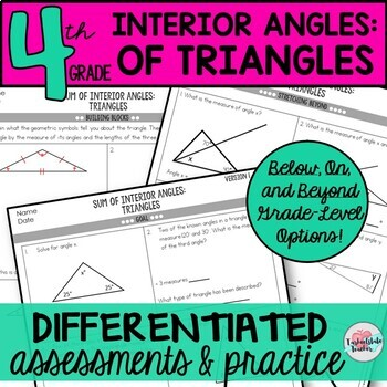 Sum of Interior Angles of Triangles Worksheets Tests 8.G.5 (differentiated)