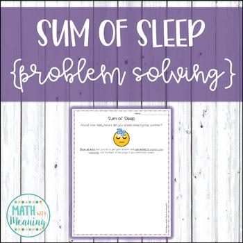 Sum of Sleep - A Back to School Problem Solving Math Activity