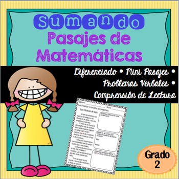 Sumando Pasajes de Matematicas / Addition Math Stories in Spanish 2nd Grade