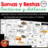 Sumas y Restas con Dinero Centavos y Dólares Grados 2-4/Add Subtract $ Spanish