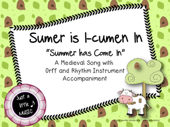 Sumer is I-cumen In--A Medieval Summer Song w/ Orff Instrument Accompaniment