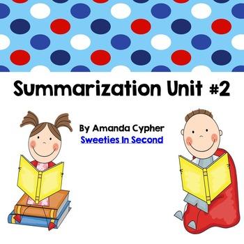Summarization Unit #2