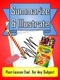 Summarize & Illustrate