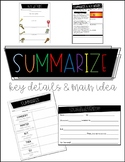 Summarize, Key Details & Main Idea