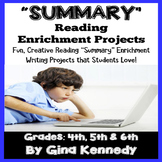"""""""Summary"""" Reading and Writing Enrichment Projects"""