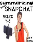 Summarizing with Snapchat