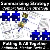 Summarizing: Strategies, Activities + Mentor Texts (Teache
