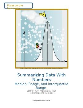 Summarizing Data With Numbers: Median, Range, and Interquartile Range