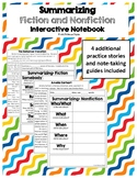 Summarizing Fiction and Nonfiction - Interactive Notebook
