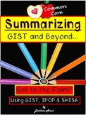 SUMMARIZING: GIST AND BEYOND