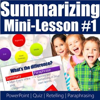 Summarizing Mini-Lesson 1