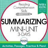 Summarizing Mini-Unit - Reading Comprehension Skills - 3-Day Unit