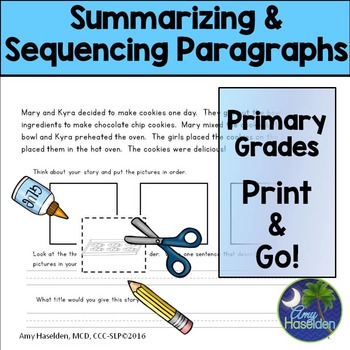 Summarizing Sequencing Paragraphs Elementary Print and Go