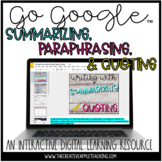 Summarizing, Paraphrasing & Quoting - A Digital Resource for Google