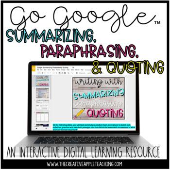 Summarizing, Paraphrasing & Quoting - A Digital Resource for Google