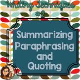 Summarizing, Paraphrasing, Quoting: Writing Techniques #2