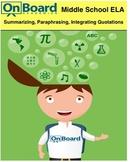 Summarizing, Paraphrasing, and Integrating Quotations-Interactive Lesson