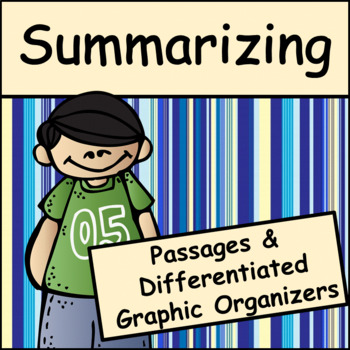 Summarizing Text: Graphic Organizers and Passages