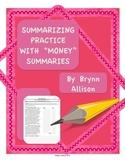 "Summarizing Practice with ""Money"" Summaries"