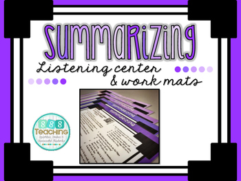 Summarizing - QR Listening Center and Work Mats