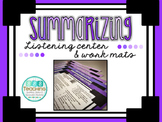 Summarizing - QR Listening Center and Work Mats