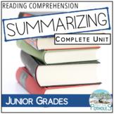Summarizing Reading Strategy Unit - Retell fiction and non-fiction (junior)