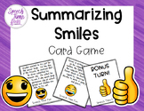 Summarizing Smiles Card Game