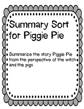 Summarizing Sort for Piggie Pie