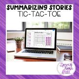 Summarizing Stories Tic Tac Toe Google Slides